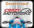 Crazy MotorBike Désert Road