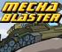 Mecha Blaster