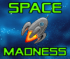 SpaceMadness